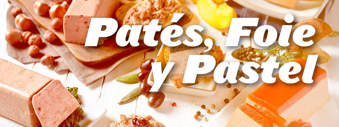 Patés, Foie y Pastel